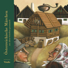 Austrian Fairy Tales (Collected from Old Sources)