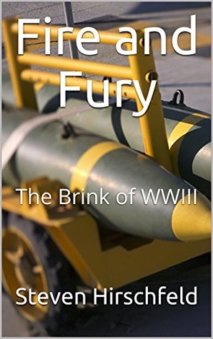 Fire and Fury: The Brink of WWIII