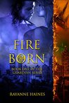 Fire Born by Rayanne Haines