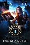 The Red Queen (Wonderland University #1)