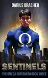 Sentinels (The Omega Superhero #3)