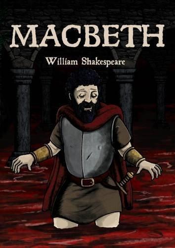 Macbeth: in full colour, cartoon illustrated format