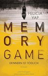 Memory Game – Erinnern ist tödlich by Felicia Yap