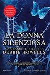 La donna silenziosa by Debbie Howells
