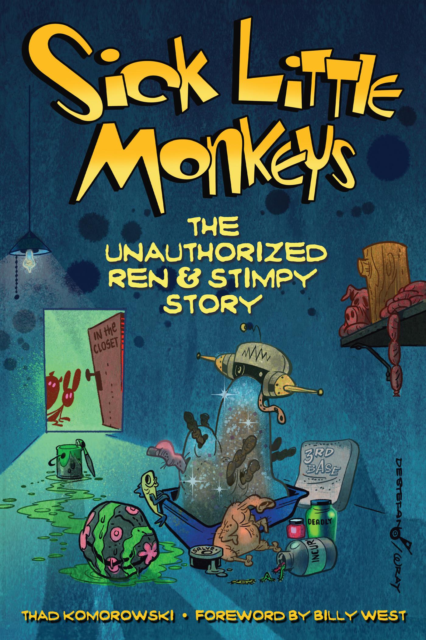 Sick Little Monkeys: The Unauthorized Ren  Stimpy Story