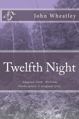 Twelfth Night: Adapted from William Shakespeare