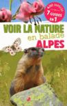 Voir la nature en balade Alpes
