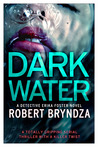 Dark Water by Robert Bryndza