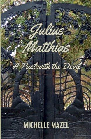 Julius Matthias: A Pact with the Devil