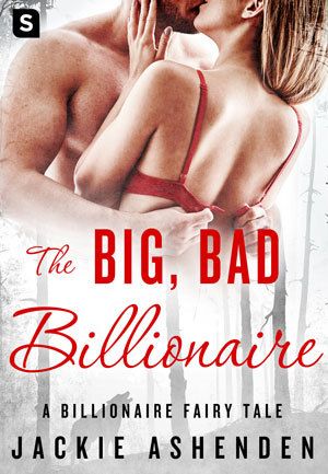 The Big, Bad Billionaire by Jackie Ashenden
