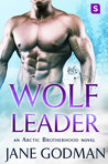 Wolf Leader (Arctic Brotherhood, #6)