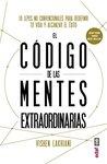 El código de las mentes extraordinarias (Psicología y autoayuda)
