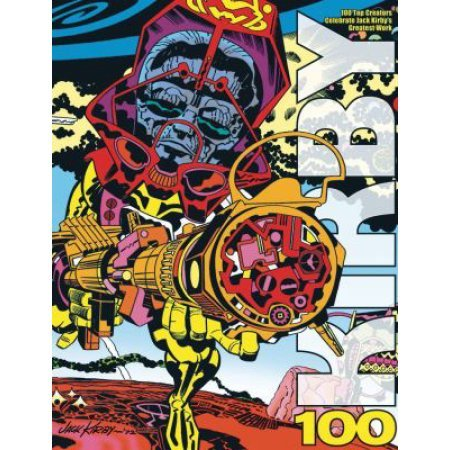 Kirby100: 100 Top Creators Celebrate Jack Kirby's Greatest W