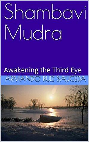 Shambavi Mudra: Awakening the Third Eye