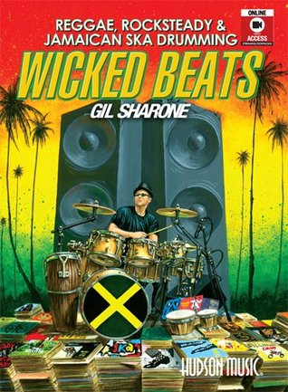Wicked Beats- Reggae, Ska & Rocksteady Book (w/ bonus Video): by Gil Sharone