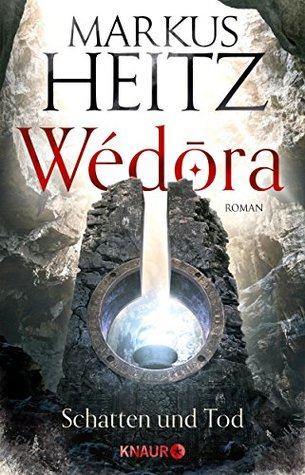 Schatten und Tod (Wédora, #2)