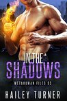 In the Shadows (Metahuman Files #3)