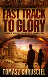 Fast Track to Glory (Nina Monte Mystery #1)