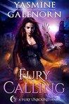 Fury Calling (Fury Unbound #4)