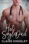 Hot Single Dad by Claire Kingsley