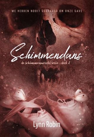 Schimmendans by Lynn Robin