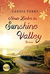 Neue Liebe in Sunshine Valley by Candis Terry