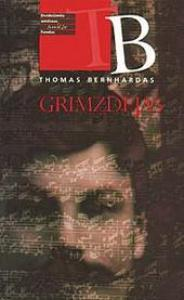Ebook Grimzdėjas by Thomas Bernhard PDF!
