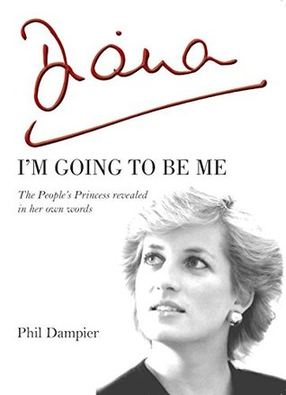 diana-i-m-going-to-be-me-the-people-s-princess-revealed-in-her-own-words
