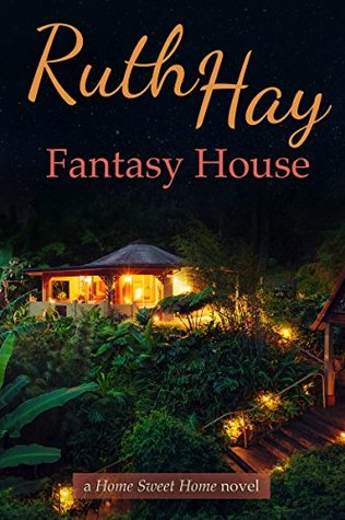 Fantasy House (Home Sweet Home Book 2)