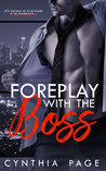 Foreplay with the Boss