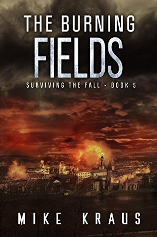 The Burning Fields by Mike Kraus