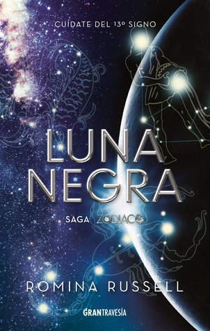 Luna negra (Zodiaco, #3)