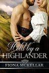 Held by a Highlander by Fiona McKellar