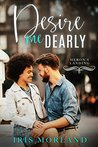 Desire Me Dearly by Iris Morland