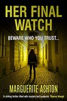 Her Final Watch (Detective Blanchette Mystery #2)