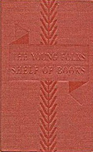 Poetry, Reading Guide, & Indexes (The New Junior Classics: The Young Folks Shelf of Books #10)
