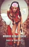 Horror Sleaze Tra...