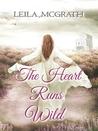 The Heart Runs Wild