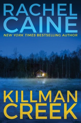 Book Review: Rachel Caine's Killman Creek