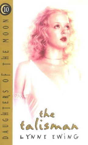 The Talisman by Lynne Ewing