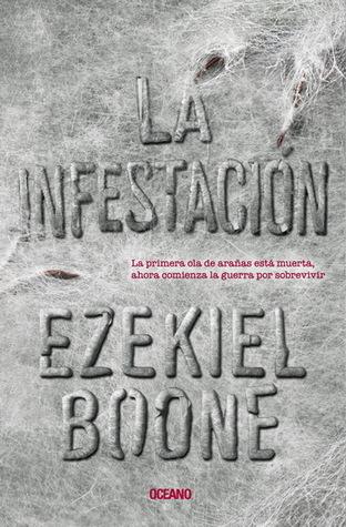 La infestación (La incubación, #2)