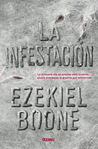 La infestación by Ezekiel Boone