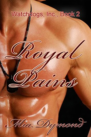 Royal Pains (Watchdogs, Inc. Book 2)
