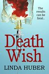 Death Wish by Linda Huber