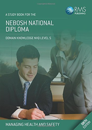 NEBOSH National Diploma Study Book - Unit A: Managing Health and Safety