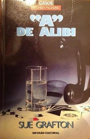"""""""A"""" de Álibi (Kinsey Millhone, #1)"""