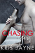 Chasing You (Thirsty Hearts...
