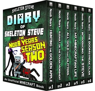 Minecraft Diary of Skeleton Steve the Noob Years - FULL Season Two (2): Unofficial Minecraft Books for Kids, Teens, & Nerds - Adventure Fan Fiction Diary ... Mobs Series Diaries - Bundle Box Sets 9)