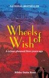 Wheels of Wish (Wish Trilogy #1)