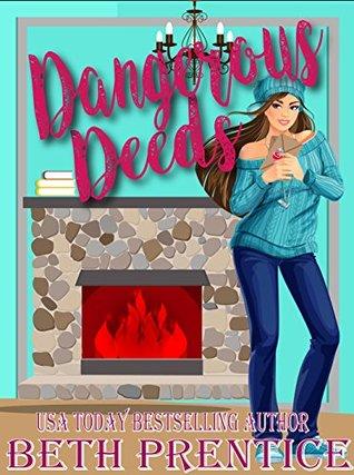 Dangerous Deeds by Beth Prentice